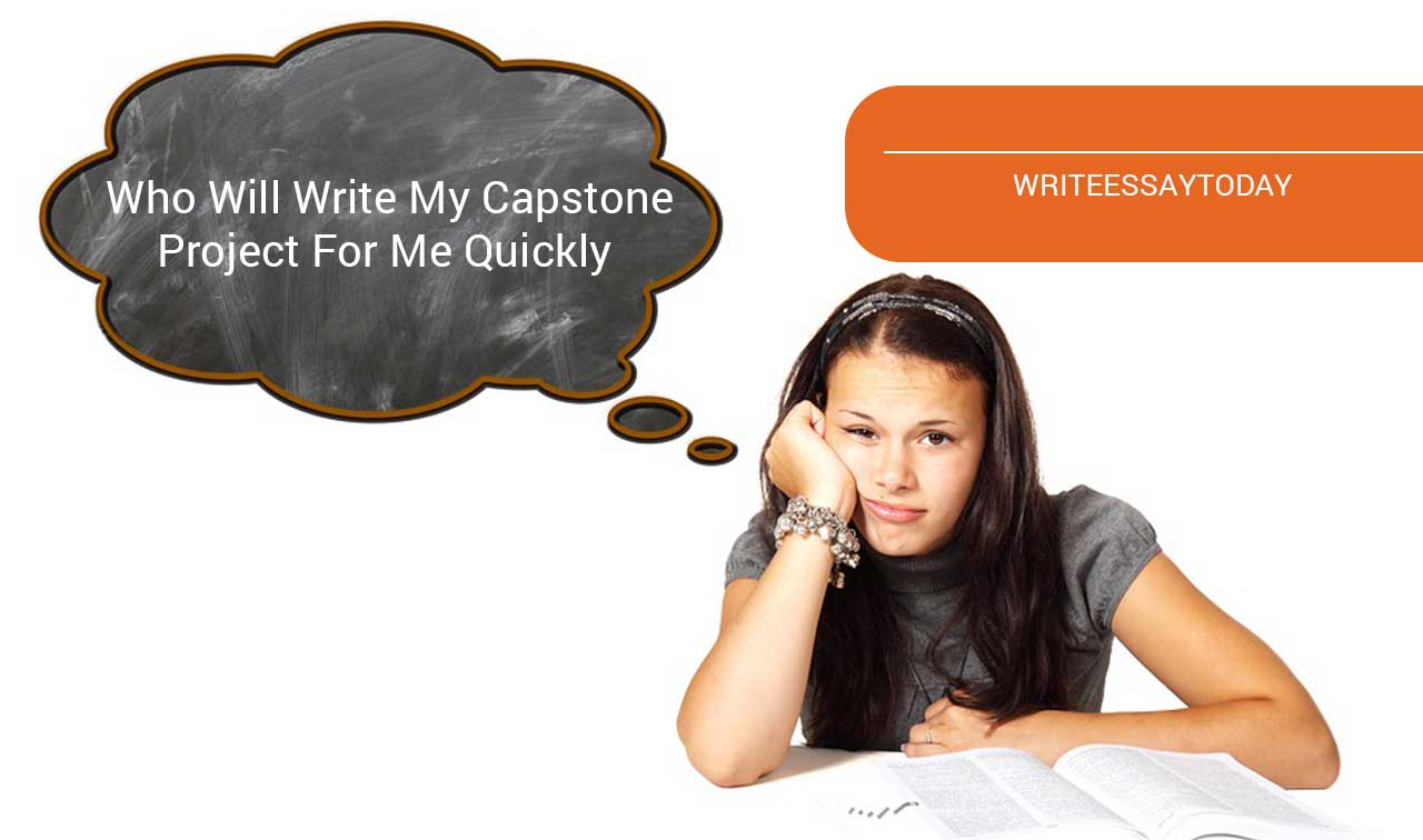 who will write my capstone project for me